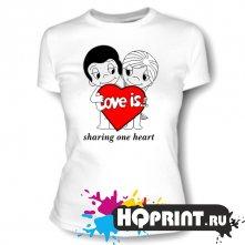 Футболка Love is .. sharing one heart