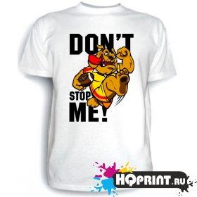 Футболка Don't stop me!