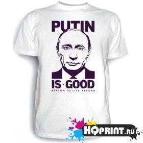 Футболка Putin is good