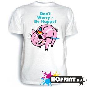 Футболка Don't worry - Be happy