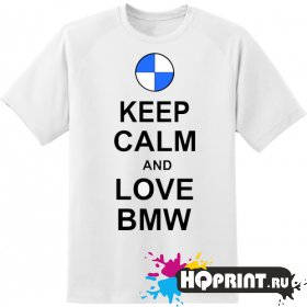 Футболка keel calm love BMW